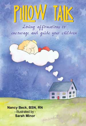 Parenting Book - Talking to Your Children While They Sleep - Pillow Talk Solutions