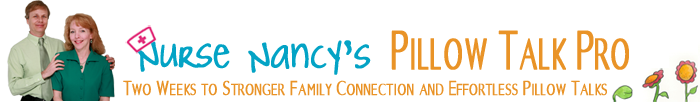Parenting Course - Pillow Talk Pro - Building Loving Family Bond and Connection by Nurse Nancy Beck
